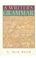 9780205318049: A Writer's Grammar