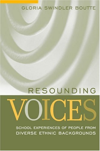9780205318247: Resounding Voices: School Experiences of People from Diverse Ethnic Backgrounds