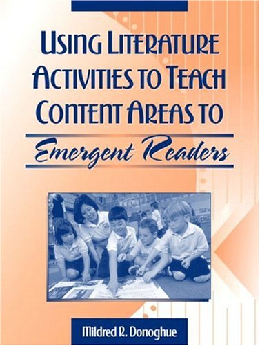 9780205318254: Using Literature Activities to Teach Content Areas to Emergent Readers