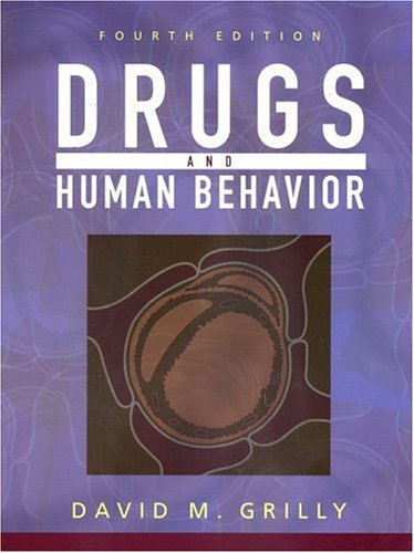 9780205318315: Drugs and Human Behavior (4th Edition)