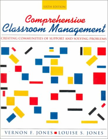 9780205318506: Comprehensive Classroom Management: Creating Communities of Support and Solving Problems (6th Edition)