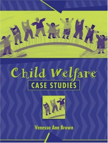 9780205319091: Child Welfare Case Studies