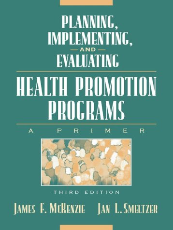 9780205319152: Planning, Implementing, and Evaluating Health Promotion Programs: A Primer (3rd Edition)
