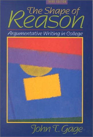 9780205319275: The Shape of Reason: Argumentative Writing in College (3rd Edition)