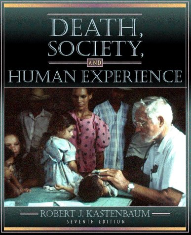 9780205319367: Death, Society, and Human Experience (7th Edition)