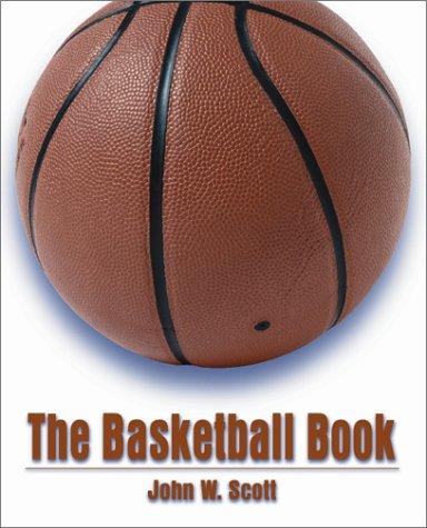 9780205319374: The Basketball Book