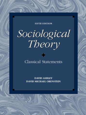 9780205319404: Sociological Theory: Classical Statements (5th Edition)