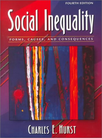 9780205319497: Social Inequality: Forms, Causes, and Consequences (4th Edition)