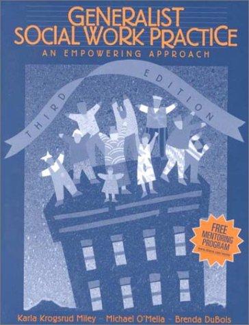 Generalist Social Work Practice: An Empowering Approach: Miley, Karla Krogsrud,