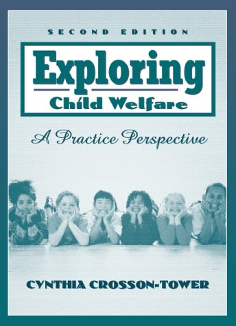 9780205319534: Exploring Child Welfare: A Practice Perspective (2nd Edition)