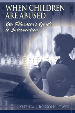9780205319626: When Children are Abused: An Educator's Guide to Intervention