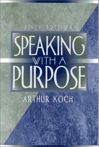 9780205319640: Speaking with a Purpose (5th Edition)