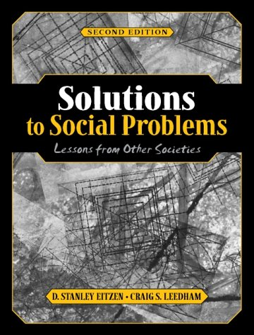 9780205321070: Solutions to Social Problems: Lessons from Other Societies (2nd Edition)