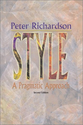 9780205321087: Style: A Pragmatic Approach (2nd Edition)