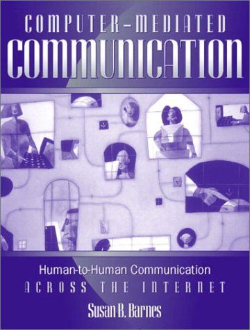 9780205321452: Computer-Mediated Communication: Human-to-Human Communication Across the Internet