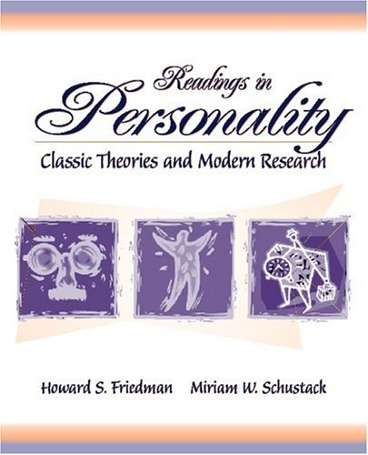 Readings in Personality: Classic Theories and Modern: Howard S. Friedman,