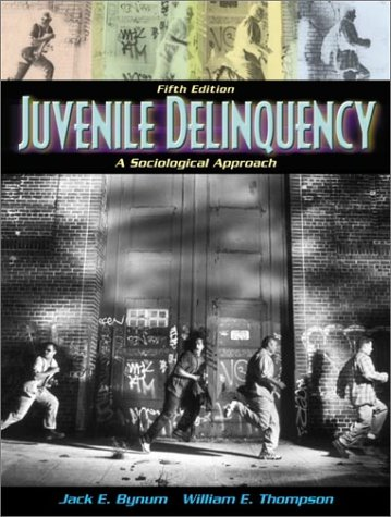 9780205321773: Juvenile Delinquency: A Sociological Approach