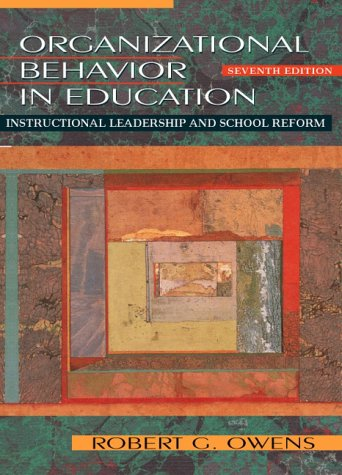 9780205321988: Organizational Behavior in Education: Instructional Leadership and School Reform (7th Edition)