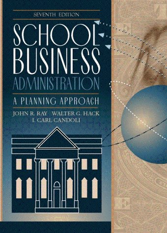 9780205321995: School Business Administration: A Planning Approach (7th Edition)