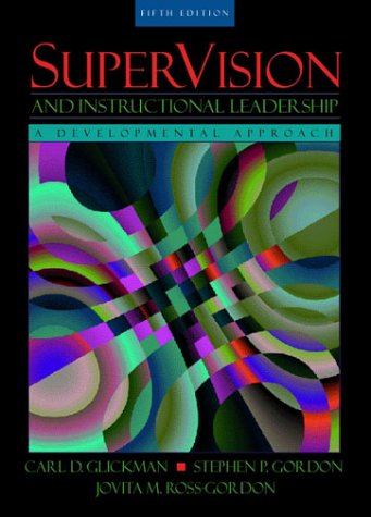 9780205322022: SuperVision and Instructional Leadership: A Developmental Approach (5th Edition)