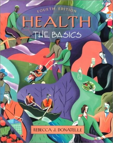 9780205322152: Health: The Basics (with Interactive Companion Website) (4th Edition)
