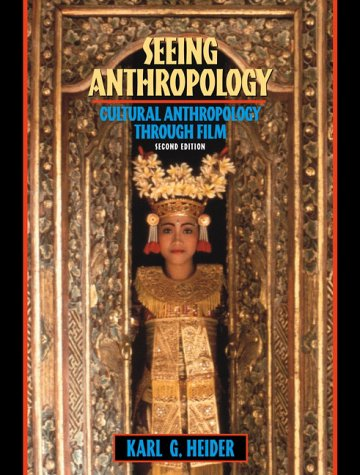 9780205322671: Seeing Anthropology: Cultural Anthropology through Film (2nd Edition)