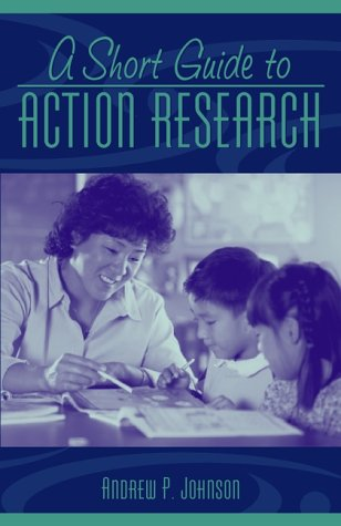 9780205322916: A Short Guide to Action Research