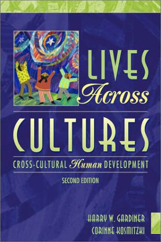 9780205323227: Lives Across Cultures: Cross-Cultural Human Development