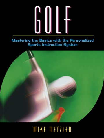 9780205323869: Golf: Mastering the Basics with the Personalized Sports Instruction System (A Workbook Approach)