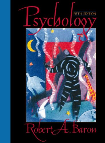 Amazon. Com: psychology, fifth edition (9780205324040): robert a.