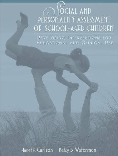 9780205325924: Social and Personality Assessment of School-Aged Children: Developing Interventions for Educational and Clinical Use