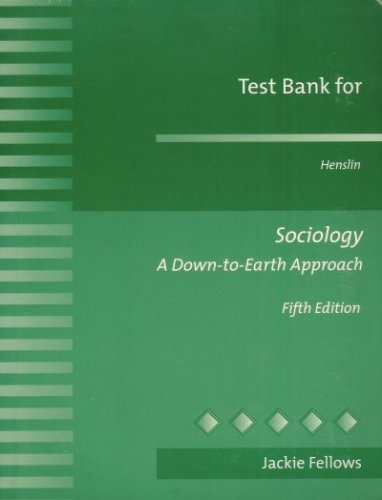 9780205326143: Test Bank for Henslin: Sociology a Down-to-Earth Approach