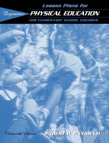9780205326310: Lesson Plans for Dynamic Physical Education for Elementary School Children (13th Edition)