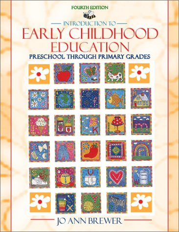 9780205326570: Introduction to Early Childhood Education: Preschool through Primary Grades (4th Edition)