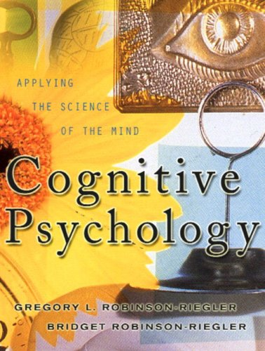 9780205327638: Cognitive Psychology: Applying the Science of the Mind