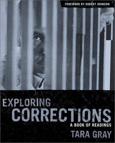 Exploring Corrections: A Book of Readings: Gray, Tara