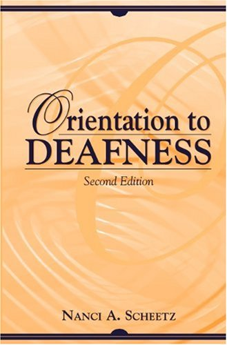 9780205328017: Orientation to Deafness (2nd Edition)