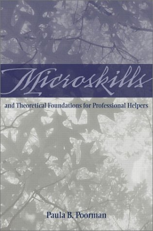 9780205328154: Microskills and Theoretical Foundations for Professional Helpers