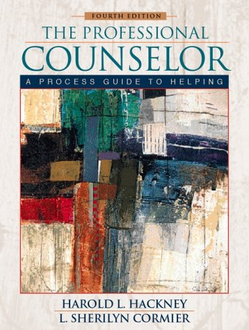 The Professional Counselor: A Process Guide to: Harold L. Hackney,
