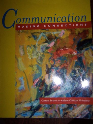 9780205329540: Communication: Making Connections