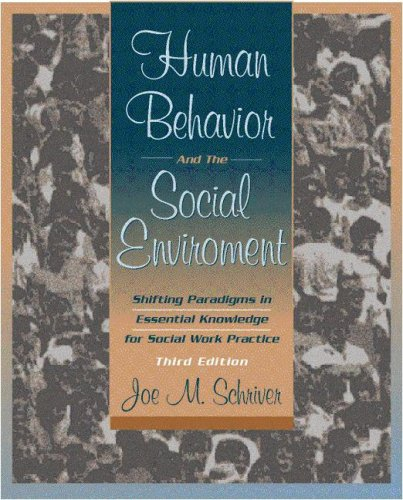 9780205329694: Human Behavior and the Social Environment: Shifting Paradigms in Essential Knowledge for Social Work Practice (3rd Edition)