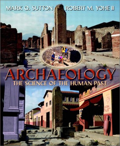 9780205331987: Archaeology: The Science of the Human Past