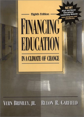 9780205332359: Financing Education in a Climate of Change (8th Edition)