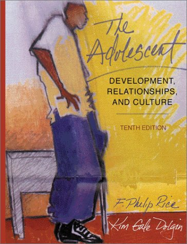9780205332397: The Adolescent: Development, Relationships, and Culture (10th Edition)