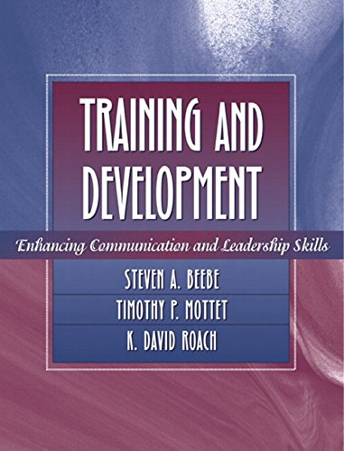 Training and Development: Enhancing Communication and Leadership: Beebe, Steven A.;