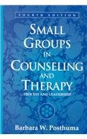 9780205332465: Small Groups in Counseling and Therapy: Process and Leadership (4th Edition)
