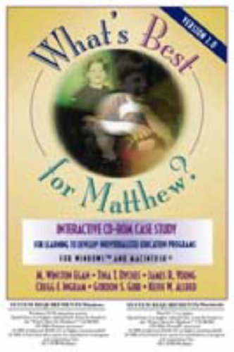 9780205332946: What's Best for Matthew?: Version 2.0 : Interactive Cd-Rom Case Study