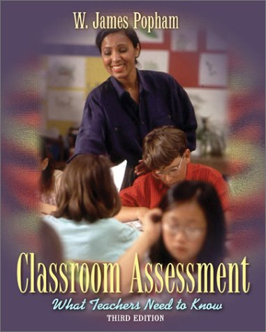 9780205333042: Classroom Assessment: What Teachers Need to Know (3rd Edition)
