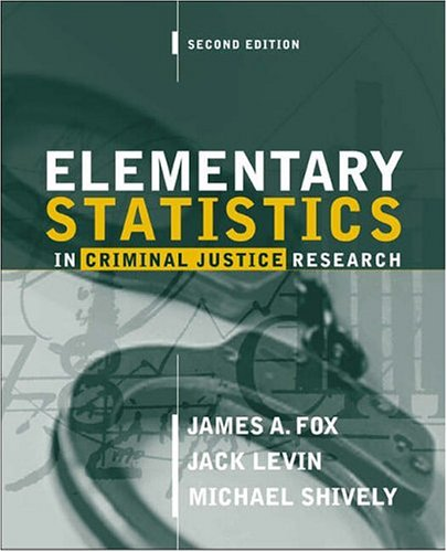 9780205333738: Elementary Statistics in Criminal Justice Research (2nd Edition)