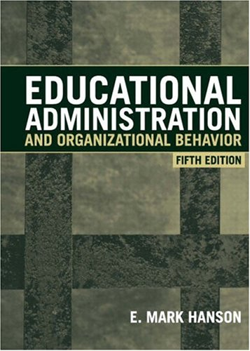 9780205334315: Educational Administration and Organizational Behavior (5th Edition)